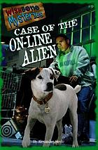 Case of the on-line alien