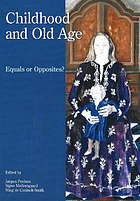 Childhood and old age--equals or opposites?