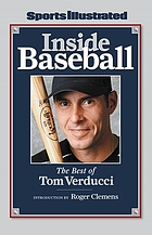 Inside baseball : the best of Tom Verducci