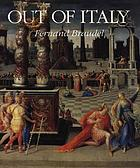 Out of Italy : 1450-1650