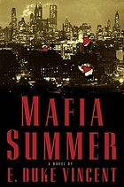 Mafia summer : a novelMafia summer : the ballad of Sydney Butcher