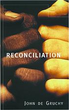 Reconciliation : restoring justice