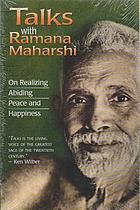 Talks with Ramana Maharshi : on realizing abiding peace and happiness