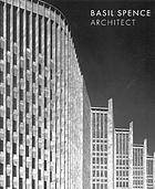 Basil Spence : architect
