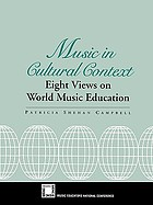 Music in cultural context : eight views on world music education