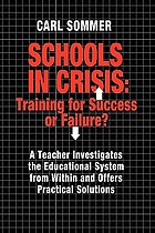 Schools in crisis : training for success or failure?