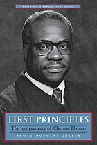 First principles : the jurisprudence of Clarence Thomas