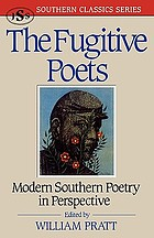 The fugitive poets; modern Southern poetry in perspective