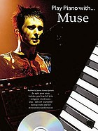 Play piano with-- Muse