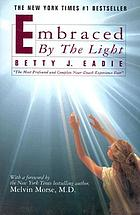 Embraced by the lightEmbraced by the light : the musical journey