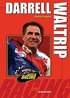 Darrell Waltrip : racing legend