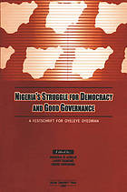 Nigeria's struggle for democracy and good governance : a festschrift for Oyeleye Oyediran