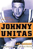 Johnny Unitas : America's quarterback