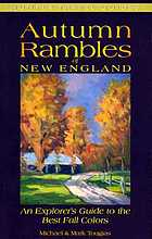Autumn rambles : New England : an explorer's guide to the best fall colors