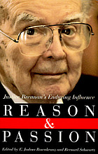 Reason and passion : Justice Brennan's enduring influence