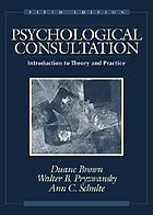 Psychological consultation : introduction to theory and practice