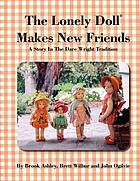 The lonely doll makes new friends