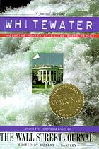 Whitewater. Volume IV : including Monica, China, the Starr report