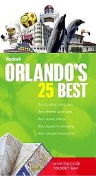 Fodor's Orlandos' 25 best