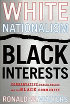 White nationalism, Black interests : conservative public policy and the Black community