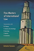 Five masters of international law : conversations with R-J Dupuy, E. Jiménez de Aréchaga, R. Jennings, L. Henkin, and O. Schachter
