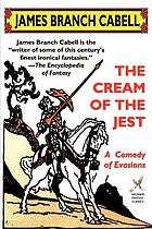 The cream of the jest; a comedy of evasions