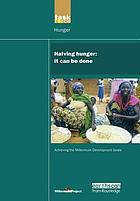 Halving hunger : it can be done : summary version