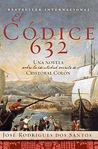 Codex 632 : the secret identity of Christopher Columbus : a novel
