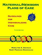 Maternal/newborn plans of care : guidelines for individualizing care