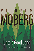 Unto a good land : a novel
