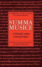 The Summa musice : a thirteenth century manual for singers