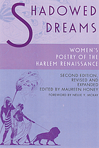 Shadowed dreams : women's poetry of the Harlem Renaissance