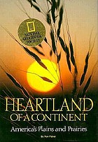 Heartland of a continent : America's plains and prairies