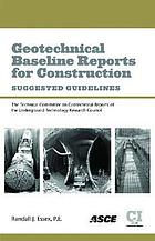 Geotechnical baseline reports for construction suggested guidelines