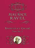 Daphnis & Chloé : ballet en un acte : Fragments symphoniques, 2e série