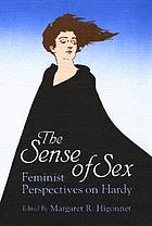 The Sense of sex : feminist perspectives on Hardy