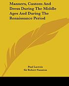 France in the Middle Ages : customs, classes and conditions