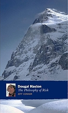 Dougal Haston : the philosophy of risk