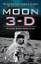 Moon 3-D : the lunar surface comes to life