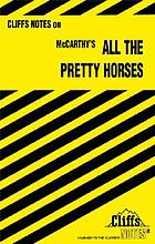 CliffsNotes on McCarthy's All the pretty horses : notes
