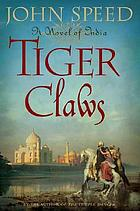 Tiger claws : a novel of India