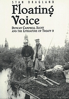 Floating voice : Duncan Campbell Scott and the literature of Treaty 9