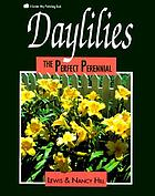 Daylilies : the perfect perennial