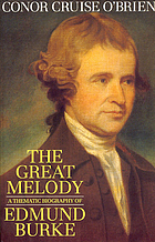 The great melody : a thematic biography and commented anthology of Edmund Burke