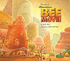 The art of DreamWorks Bee Movie