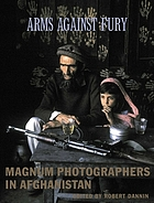 Arms against fury : Magnum photographers in Afghanistan