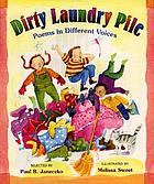 Dirty laundry pile : poems in different voices