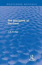 The discipline of the cave : Gifford lectures given at the University of St. Andrews, December 1964--February 1965