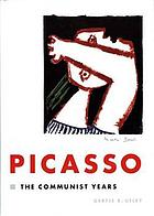 Picasso : the Communist years