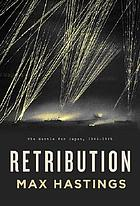 Retribution : the battle for Japan, 1944-45